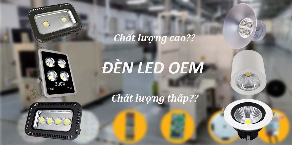 đèn led oem chất lượng